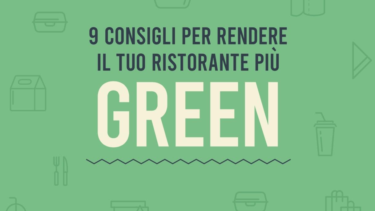 Vuoi ricevere 9 consigli per un ristorante più green?