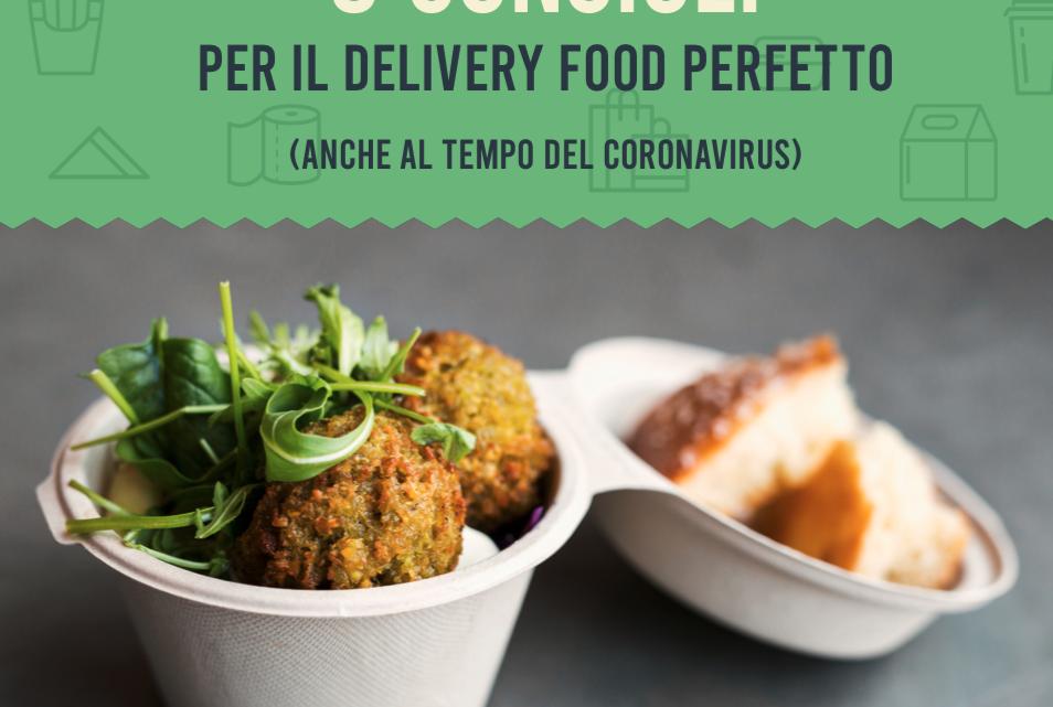 Food delivery perfetto: 8 consigli e i prodotti giusti